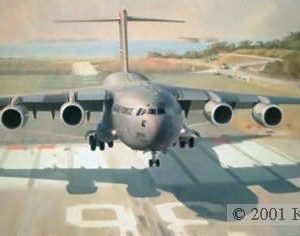 "Anything, Anywhere, Anytime, Lithographic print, 17 ½"" x 32"" Artist Proofs only  Signed and numbered by the artist C-17 The McDonnell Douglas C-17 Globemaster III, powered by Pratt and Whitney engines, is about to land at Howard AFB, Panama. Seconds from touchdown on Howard AFB, Panama's runway 36 assault zone, USAF C-17 Globemaster III ""Reach"" 291 Heavy makes history's first C-17 Short Austere Airfield (SAAF) landing."